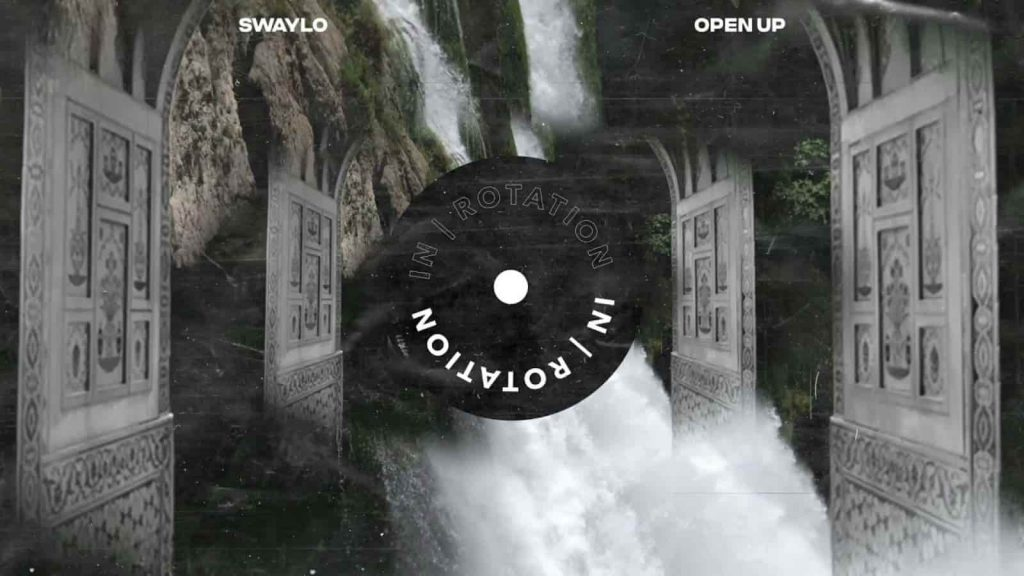 SWAYLÓ, Open Up, IN / ROTATION
