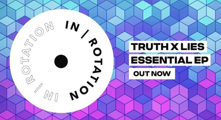 Truth x Lies, Essential, IN / ROTATION