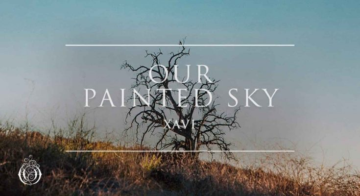 Seven Lions, Ophelia Records, Xavi, Our Painted Sky